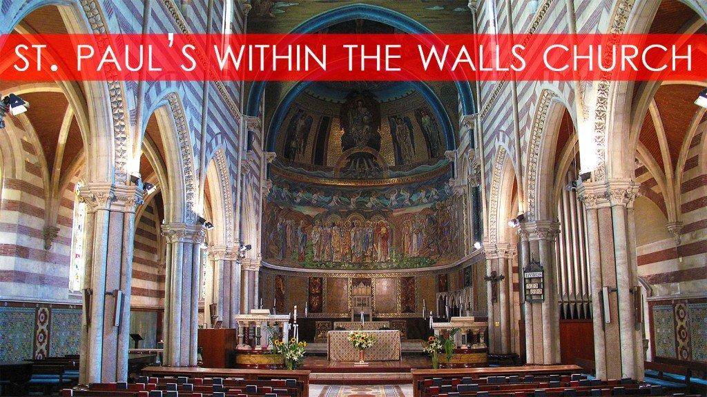 Saint Pauls Within the Walls Church