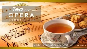 tea and opera experience Florence