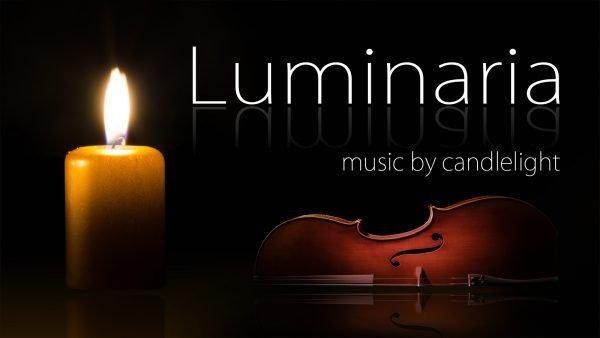 Luminaria Music by Candlelight