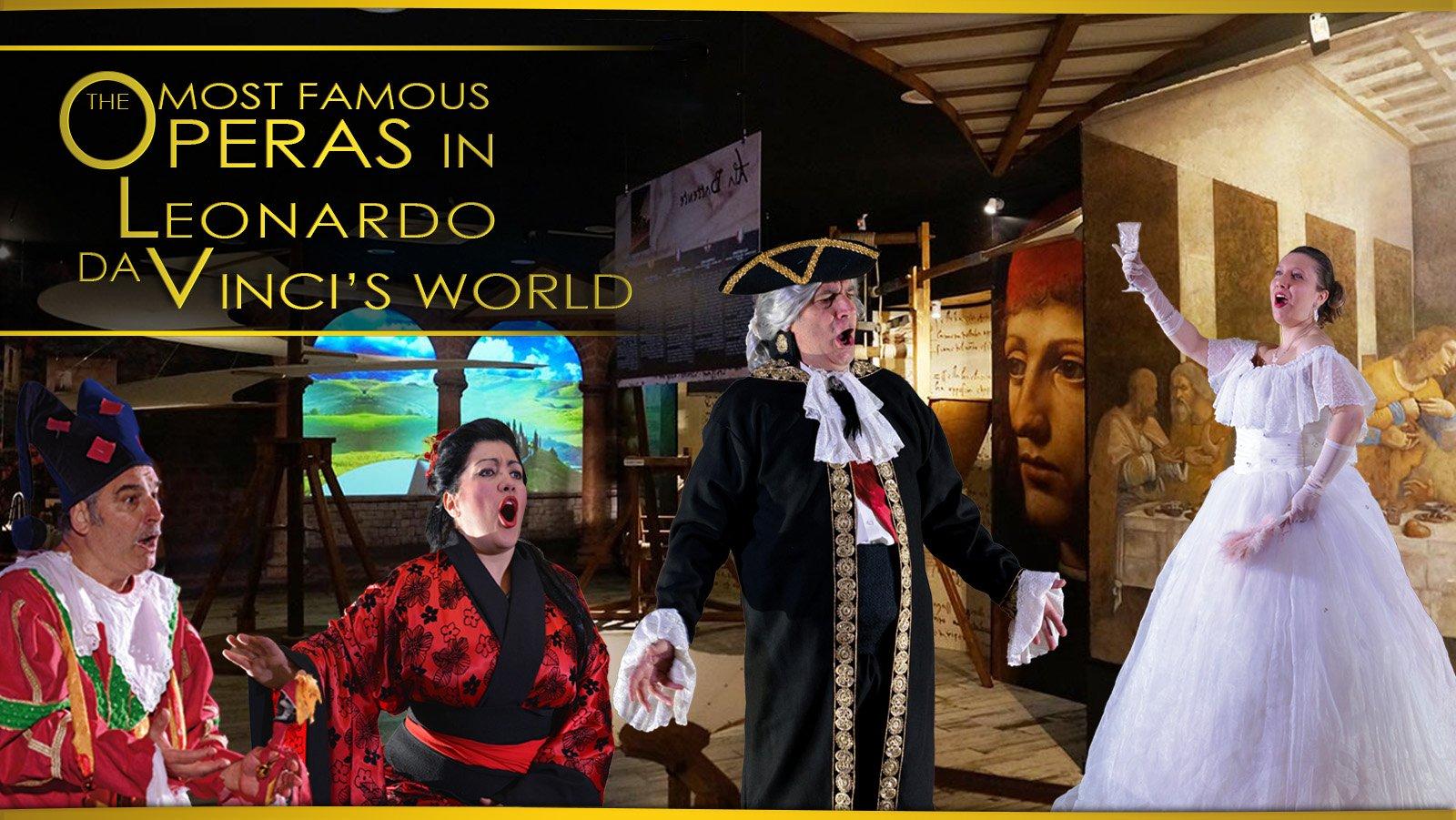 The Most Famous Operas at Leonardo Da VInci