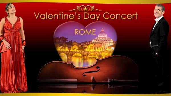 Valentine's Day Concert Feb 14st 2020 in Rome